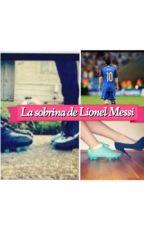 la sobrina de Lionel Messi by isabellaalejandra123