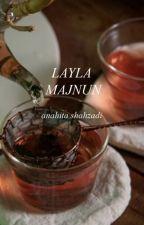 Layla Majnun by jaaneghazal