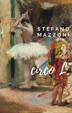 Circo L. by StefanoMazzoni1