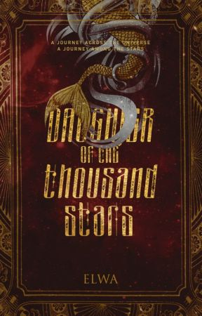 Daughter of the Thousand Stars by crookedaydreamer