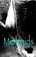 Mermaids by littlebig27