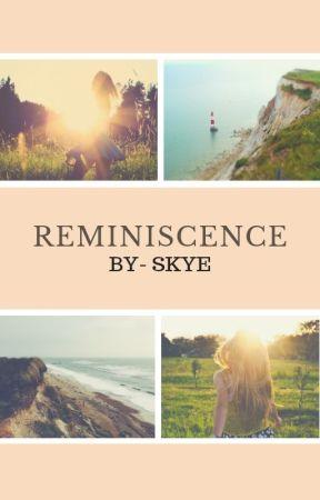 Reminiscence by benaddict31