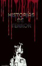 Historias de Terror🤫 by Josue16xd