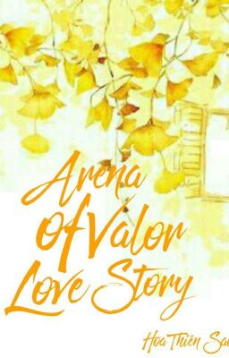[One - short] Arena of Valor Love Stories