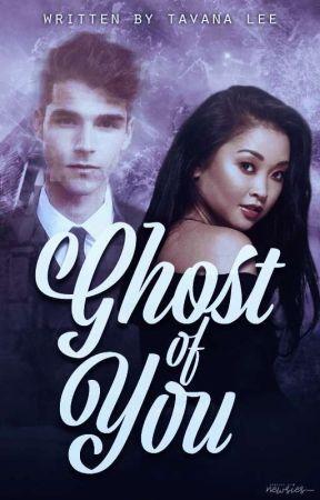 Ghost of You | On Hiatus  by tavana_lee