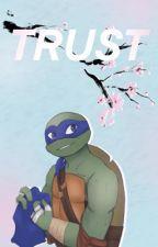 Trust ๑ Hamato Leonardo X Reader by samseaa