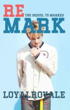 Remark (Sequel to Marked) | NCT Mark AU Fiction by loyalroyale
