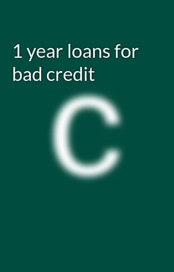 Loans For Really Bad Credit >> 1 Year Loans For Bad Credit 1yearloansforbadcredit Com