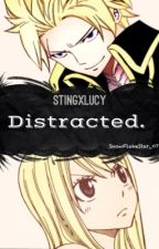Distracted. // Sting x Lucy // NaLu <Everywhere> by Levaliaa