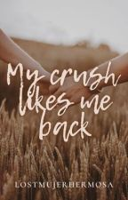 MY CRUSH LIKES ME BACK??! by Andrea_vhyun