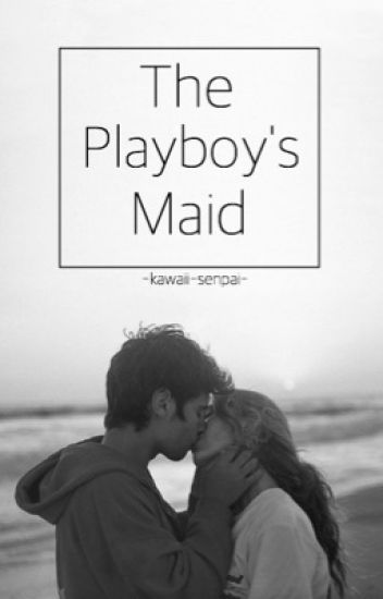 The Playboy's Maid