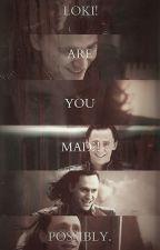 Loki imagines by wolfgirlofasgard07