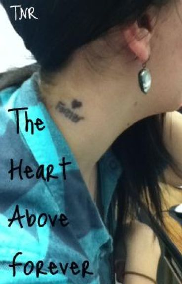 The Heart Above Forever