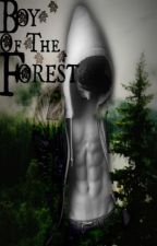 Boy Of The Forest [Malum] by 5SOS_Giggles