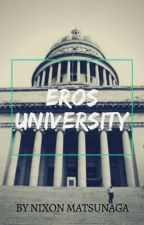 Eros University  by nmatsunaga