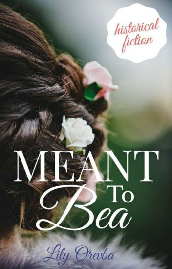 Meant to Bea
