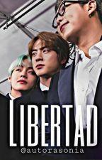 Libertad [Namjin, VMon] by AutoraSonia