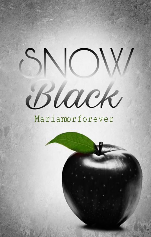 Snow Black (ON HOLD) by mariamorforever