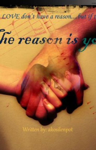 LYFNR BOOK 2 - THE REASON IS YOU (KathNiel) by akosilenpot