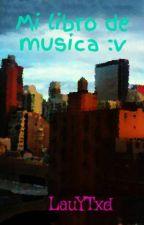 Mi libro de musica :v by LauYTxd