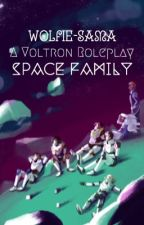 ♤ space family // voltron rp ♤ by wolfie-sama