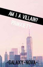 Am I A Villan? /Prinxiety\ by -galaxy-nova-