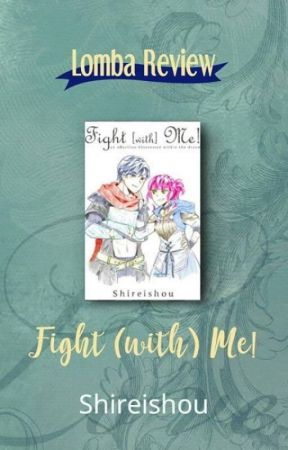 Review Contest - Fight With Me by Shireishou