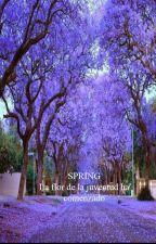SPRING (La flor de la juventud ha comenzado) by leonardosebastian3