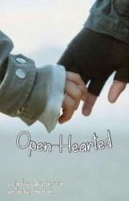Open-Hearted by gingerbradbi