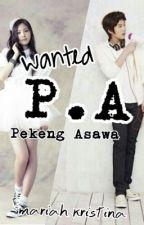 WANTED: P.A (Pekeng Asawa) part 1 by stupidcrazyLOVE13