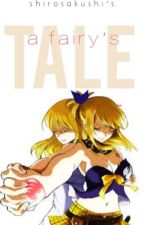 FAIRY TAIL: A fairy's Tale by shiropen