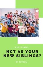 NCT As Your New Siblings?!  by txtuwu