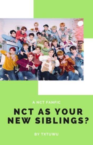 NCT As Your New Siblings?! - dotokki's bitch - Wattpad