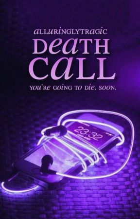Death Call by alluringlytragic