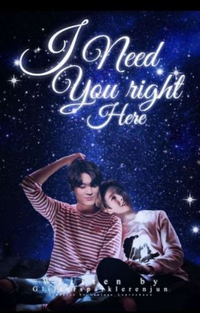 I Need You Right Here|| Noren by glittersparklerenjun
