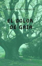 El dolor de Gaia by AinathinWhayraWhalla
