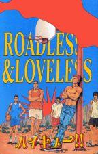roadless & loveless(tetsurou.k) by serayume