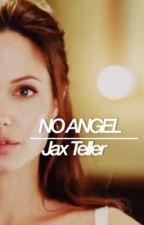 NO ANGEL - jax teller  by Acliche