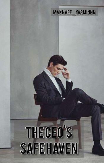 The CEO's Safe Haven - Yasmin - Wattpad