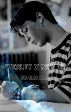 Wesley x Reader by supern0vae_