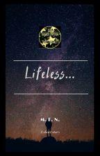 Lifeless... by miwacu
