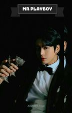 Mr Playboy   JJK FF by Jungkookie_karyn
