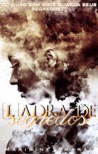 LADRA DE SEGREDOS by mariaine_amaral