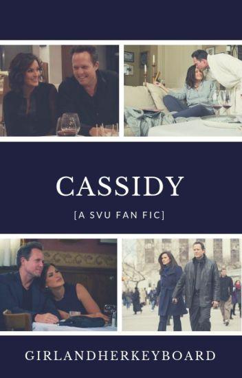 Cassidy [A SVU Fan Fic]