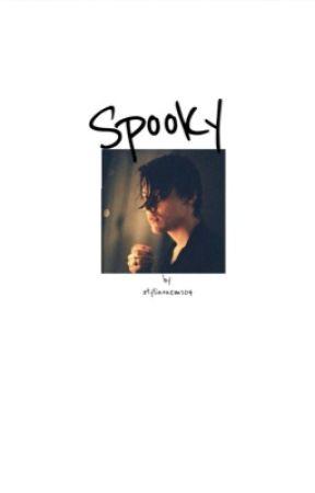 Spooky : Oneshots by Stylinonem104