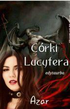 Córki Lucyfera -Azar by edytaurba