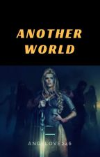 Another World by Angelove246