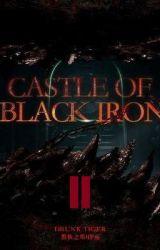 Замок чёрного железа / Castle of Black Iron   2 Том by Hazabiel