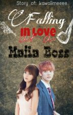 Falling In Love at a Mafia Boss [On-hold] by kawaiimeeee