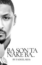 BA SONTA NAKE BA... by fadeelarh1